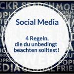 Social Media Teil 1: Allgemeine Tipps