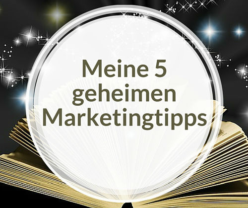 Bild 5 geheime Marketingtipps