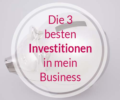 Investitionen ins Business