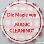 "Die Magie von ""Magic Cleaning"""