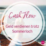 Geld verdienen trotz Sommerloch