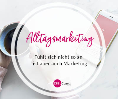 Marketing im Alltag