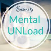 Mental UNLoad im Business