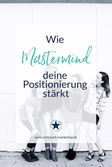 Ohne eine Mastermind geht es nicht - naja, es wird zumindest schwer. Denn sie unterstützt dich dann, wenn du alleine nicht weiter kommst #mastermind #positionierung #motivation