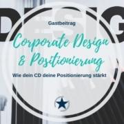 Corporate Design und Positionierung