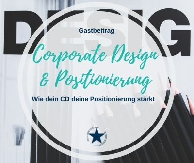 Corporate Design und Positionierung