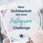 Sichtbarkeit mit einer Instagram Challenge