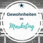 Gewohnheiten im Marketing
